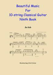 Beautiful Music For 10-string Classical Guitar, Ninth Book